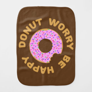 Donut Worry Be Happy Burp Cloth