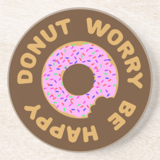 Donut Worry Be Happy Drink Coaster