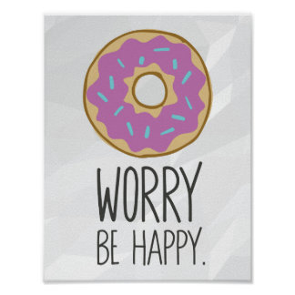 Donut Worry, Be Happy Fun Food Humor Poster