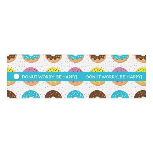 donut worry be happy with sprinkles ruler