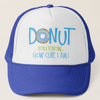 Donut you know-blue trucker hat