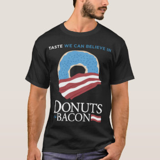 Donuts and Bacon: Taste we can Believe in - blue T-Shirt