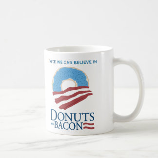 Donuts and Bacon: Taste we can Believe in Coffee Mug