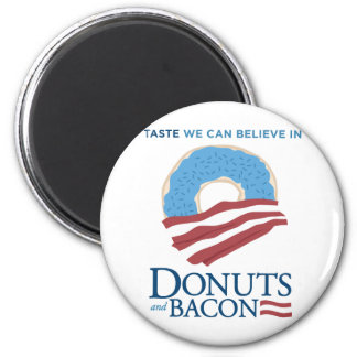 Donuts and Bacon: Taste we can Believe in Magnet