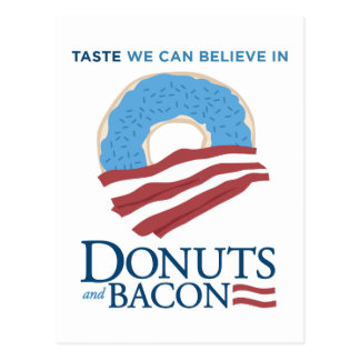 Donuts and Bacon: Taste we can Believe in Postcard