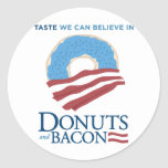 Donuts and Bacon: Taste we can Believe in Round Stickers