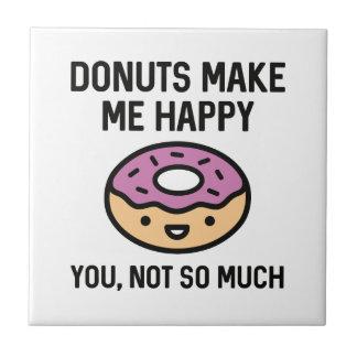 Donuts Make Me Happy Ceramic Tile