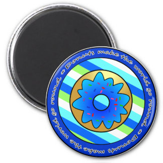 Donuts Make the World go Round - Blue Frosting Magnet
