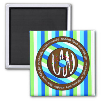 Donuts Make the World go Round - Chocolate 2 Inch Square Magnet