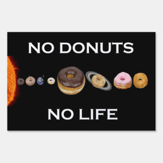Donuts solar system yard sign