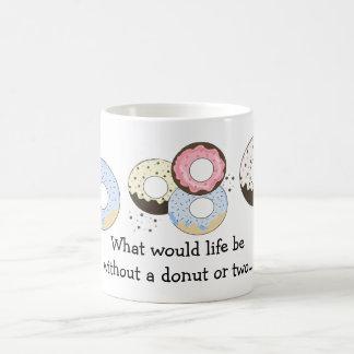 Donuts with Cute Saying Coffee Mug