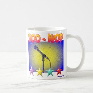 ¡DOO-WOP! ¡, DOO-WOP! TAZA DE CAFÉ