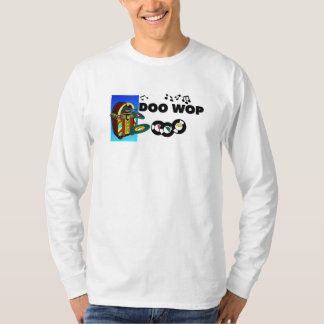 Doo Wop la camiseta