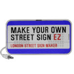 make your own street sign  Doodle Speakers