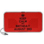 [Crown] keep calm my birthday august 3rd  Doodle Speakers