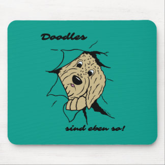 Doodles are just like that! mouse pad