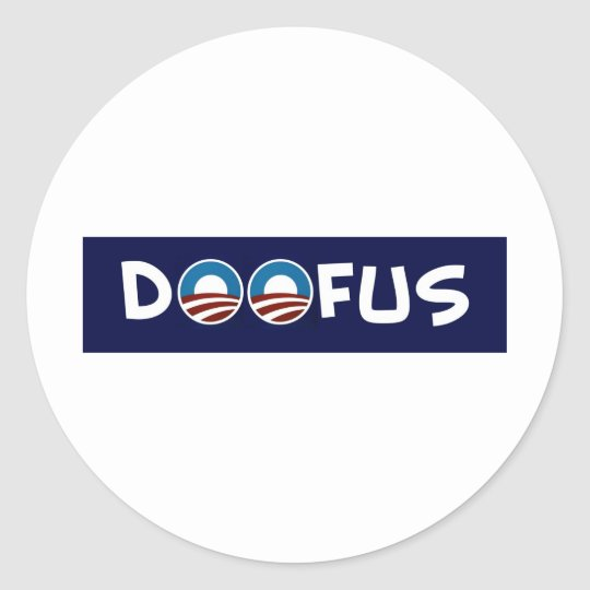 doofus obama classic round sticker