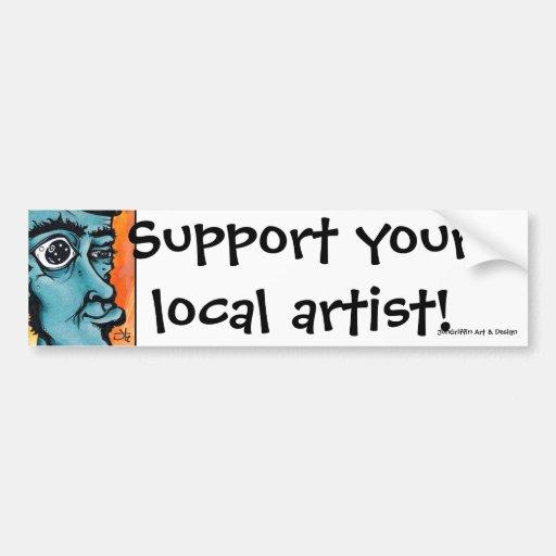 Doofus Pt2-block, Support your local artist!, J... Bumper Stickers