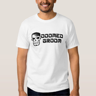 Doomed Groom Black And White Tee Shirt
