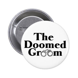 Doomed Groom 2 Inch Round Button