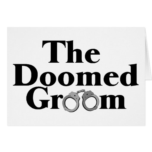 Doomed Groom Greeting Card