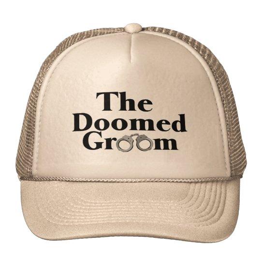 Doomed Groom Trucker Hat