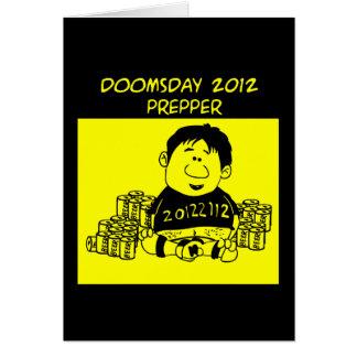 Doomsday 2012 Prepper Greeting Card