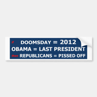 Doomsday and Republicans Bumper Sticker