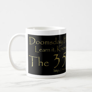 Doomsday Has A Number Coffee Cup