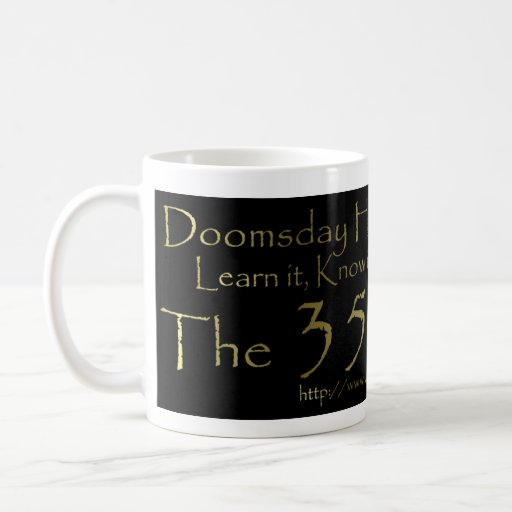 Doomsday Has A Number Coffee Cup Mug