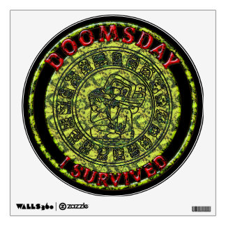 Doomsday - I survived | Maya Prophecy Wall Decal