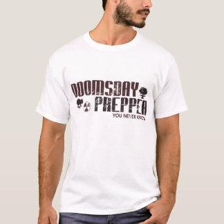 Doomsday Prepper Survivalist Zombie Apocalypse T-Shirt