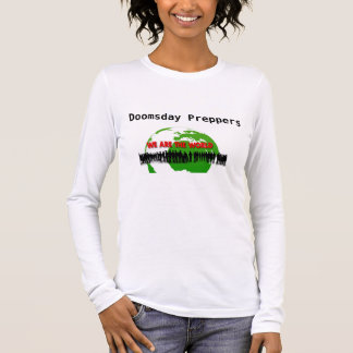 Doomsday Preppers T-Shirt