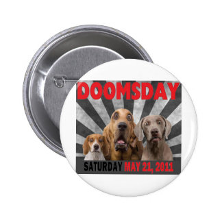 Doomsday - Rapture  May 21, 2011 2 Inch Round Button