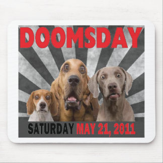 Doomsday - Rapture  May 21, 2011 Mouse Pad