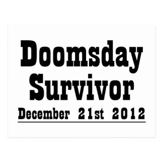 Doomsday Survivor December 21st 2012 Postcard