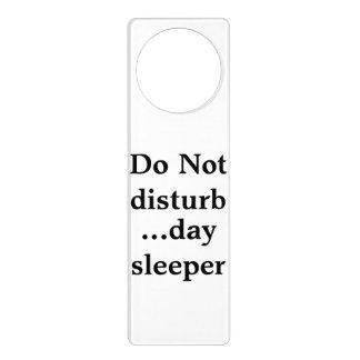 """Door Hanger  """"Do not disturb...day sleeper"""