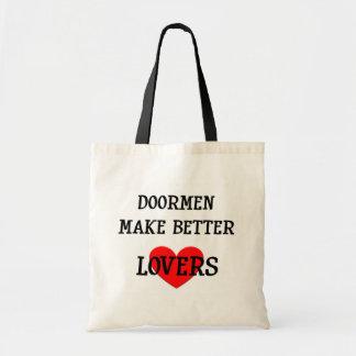 Doormen Make Better Lovers Bag