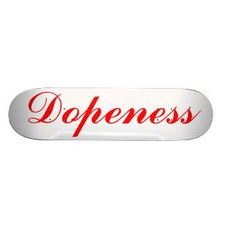Dopeness por los dientes tostados tabla de patinar