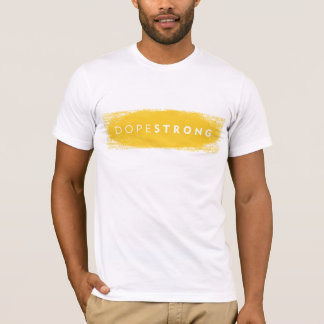 DopeSTRONG T-Shirt