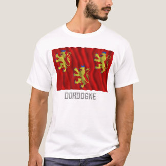 Dordogne waving flag with name T-Shirt