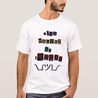 Dorgas? Perhaps… T-Shirt