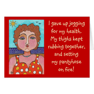 DORIS: I gave up jogging for my health... - card