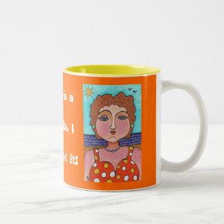 DORIS:  If life is a big joke, I don't get it! - m Two-Tone Coffee Mug