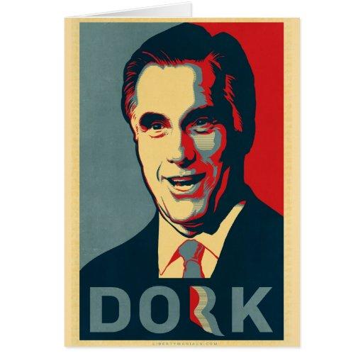 Dork de Mitt Romney Tarjeta De Felicitación