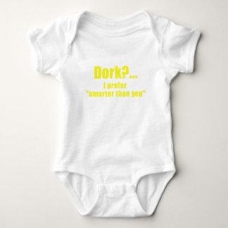 Dork I Prefer Smarter than You Baby Bodysuit
