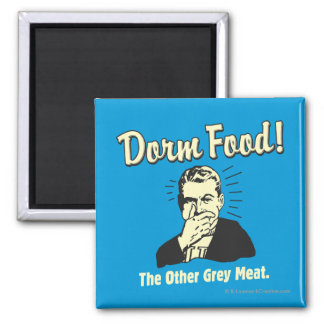 Dorm Food: Other Grey Meat Magnet