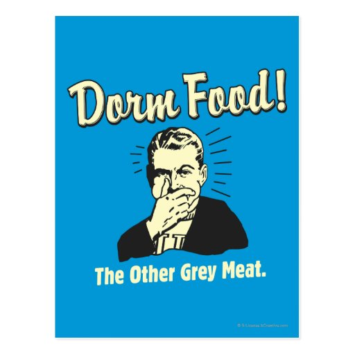 Dorm Food: Other Grey Meat Postcards