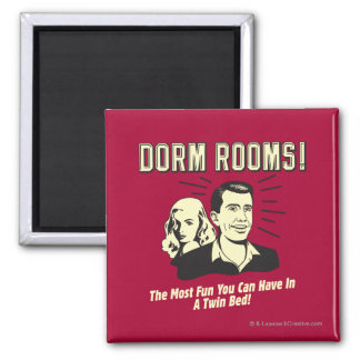 Dorm Room: Most Fun Twin Bed 2 Inch Square Magnet