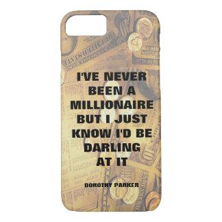 Dorothy Parker millionaire quote money background iPhone 8/7 Case